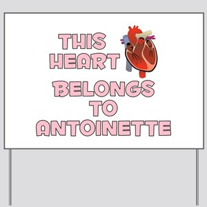 This Heart: Antoinette (C) Yard Sign