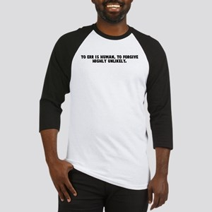 To err is human to forgive hi Baseball Jersey