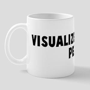 Visualize whirled peas Mug