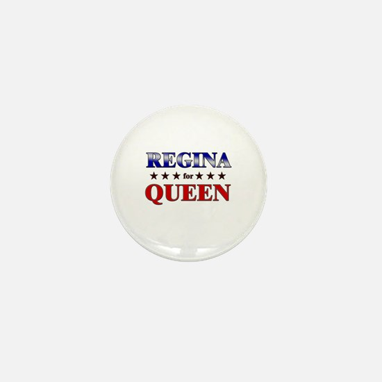 REGINA for queen Mini Button