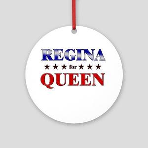 REGINA for queen Ornament (Round)