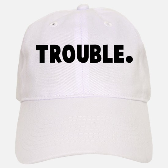 Trouble Baseball Baseball Cap