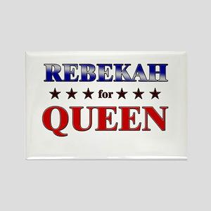REBEKAH for queen Rectangle Magnet