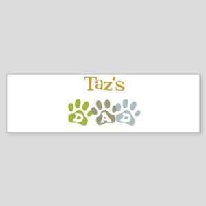Taz's Dad Bumper Sticker