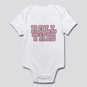 Original ROLL THIS! Infant Bodysuit