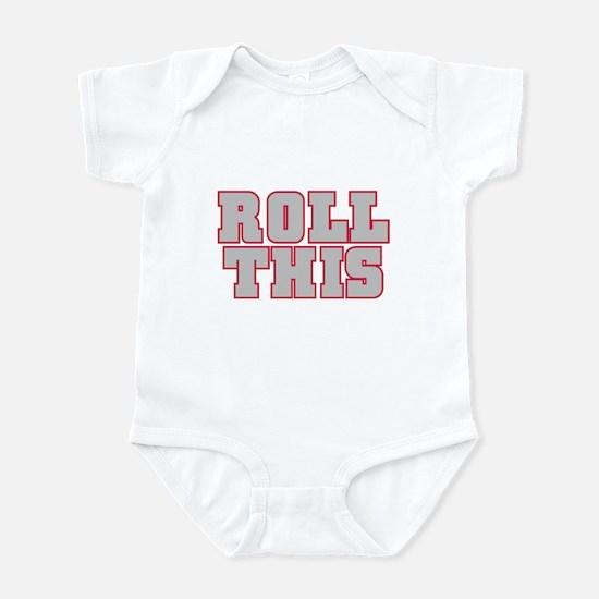 Original ROLL THIS! Infant Bodysuit