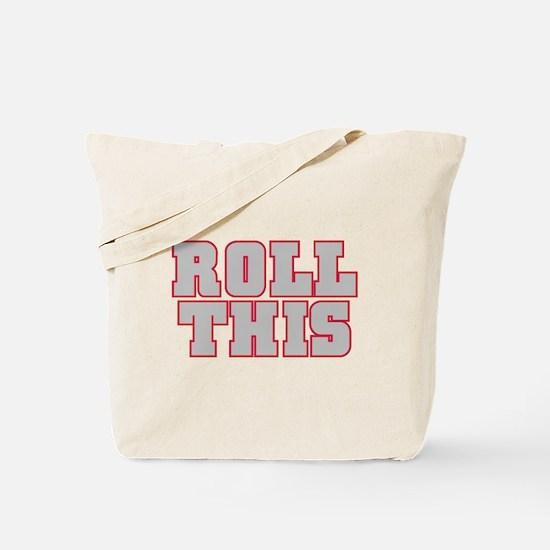 Original ROLL THIS! Tote Bag