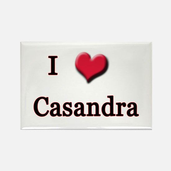 I Love (Heart) Casandra Rectangle Magnet