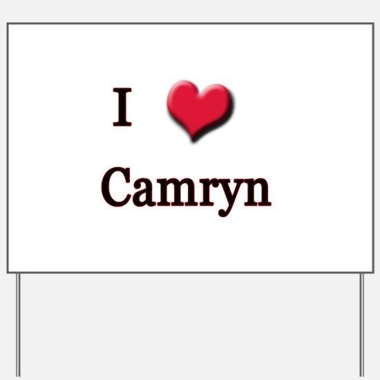 I Love (Heart) Camryn Yard Sign