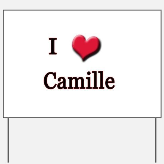 I Love (Heart) Camille Yard Sign