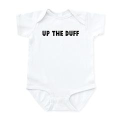 Up the duff Infant Bodysuit