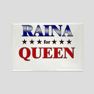 RAINA for queen Rectangle Magnet