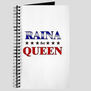 RAINA for queen Journal
