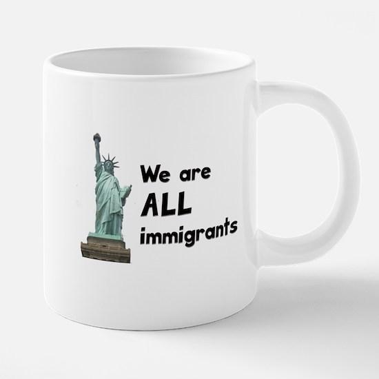We're all immigrants Mugs