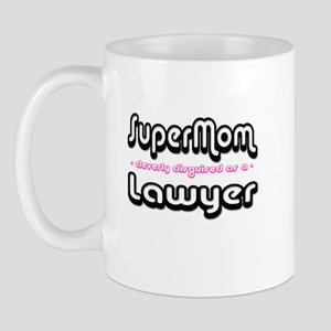 """""""SuperMom cleverly disguised as a Lawyer"""" Mug"""