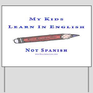 Teach In Englesh t shirts Yard Sign
