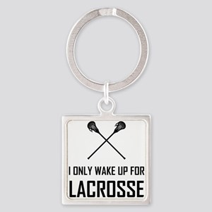 I Only Wake Up For Lacrosse Keychains