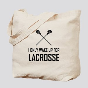 I Only Wake Up For Lacrosse Tote Bag