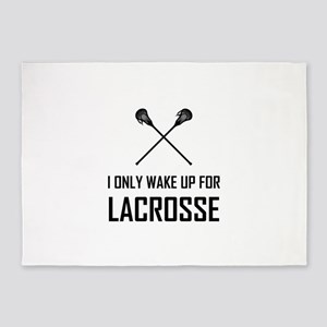 I Only Wake Up For Lacrosse 5'x7'Area Rug