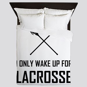 I Only Wake Up For Lacrosse Queen Duvet