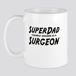 """""""SuperDad cleverly disguised as a Surgeon"""" Mug"""