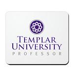 Templar University Mousepad