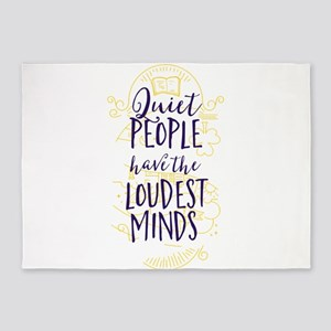 Quiet People Have the Loudest Minds 5'x7'Area Rug