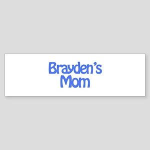 Brayden's Mom Bumper Sticker