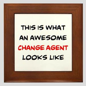 awesome change agent Framed Tile