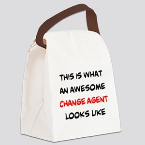 awesome change agent Canvas Lunch Bag