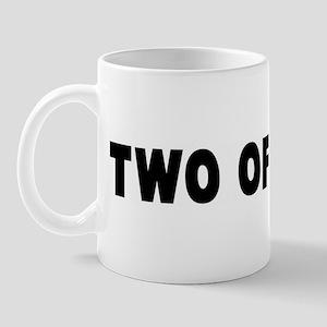 Two of a kind Mug