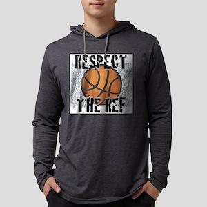 Respect the Basketball Ref Long Sleeve T-Shirt