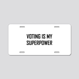 Voting Is My Superpower Aluminum License Plate