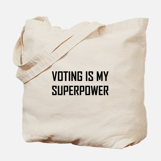 Voting Is My Superpower Tote Bag