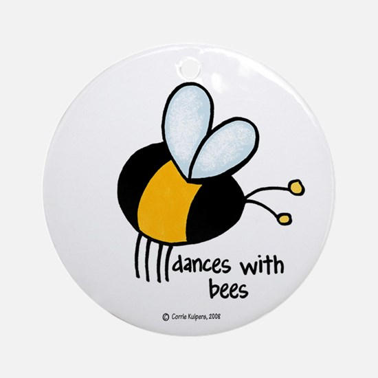 dances with bees Ornament (Round)