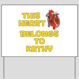 This Heart: Kathy (A) Yard Sign