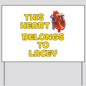 This Heart: Lacey (A) Yard Sign
