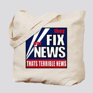 They Fix The News - Thats Ter Tote Bag