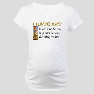 I hate Art Maternity T-Shirt
