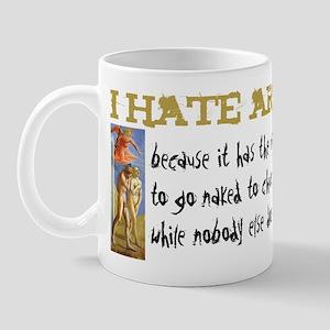 I hate Art Mug