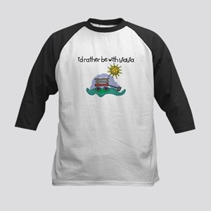 I'd Rather be with YiaYia Kids Baseball Jersey