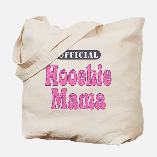 Official Hoochie Mama -  Tote Bag