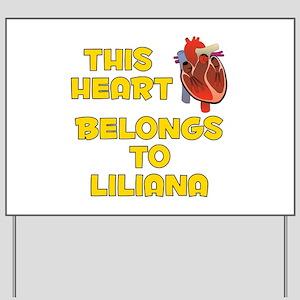 This Heart: Liliana (A) Yard Sign