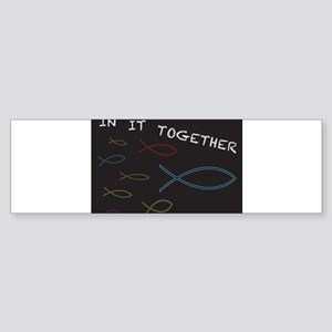 Christian Fish in it Together Bumper Sticker
