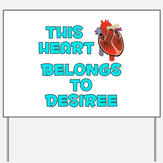 This Heart: Desiree (B) Yard Sign