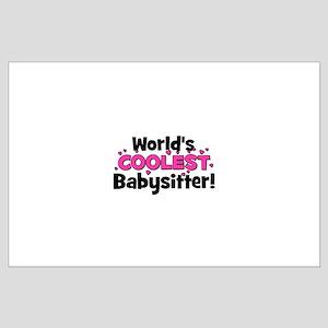 World's Coolest Babysitter! Large Poster