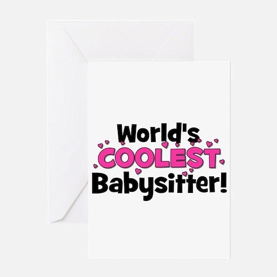 World's Coolest Babysitter! Greeting Card