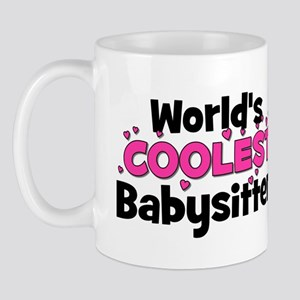 World's Coolest Babysitter! Mug