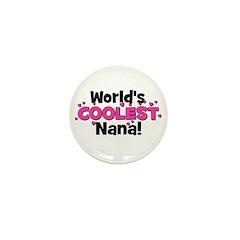 World's Coolest Nana! Mini Button
