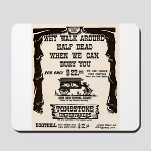 Tombstone Undertakers Mousepad